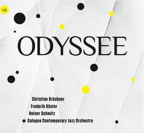 Cologne Contemporary Jazz Orchestra Odyssee Heiner Schmitz Frederik Köster Christian Brückner Odyssee Christian Heck LOFT Köln Cologne recorded Aufnahme