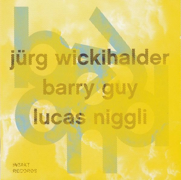 Intakt Records 277 Jürg Wickihalder Barry Guy Lucas Niggli Christian Heck LOFT Köln Cologne Recording aufnahme beyond