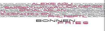 Dietmar Bonnen, Fries, Alexei Aigui, Andreas Schilling, Bassem Hawar, Dietmar Bonnen, Erdal Aslan, Gagga Deistler, Hans Martin Müller, Lucia Mense, Marei Seuthe, Norbert Rodenkirchen, Phil Reptil, Stefan Deistler, LOFT, recorded, Köln, Cologne