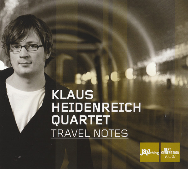 Klaus Heidenreich Quartet ‎ Travel Notes  Double Moon RecordsKlaus Heidenreich Sebastian Sternal Robert Landfermann Jonas Burgwinkel