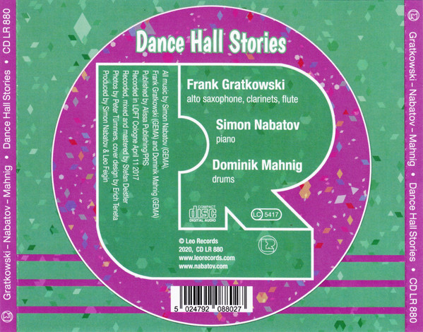 Leo Records 880 Frank Gratkowski Dominik Mahnig Simon Nabatov Recorded LOFT Köln Cologne Stefan Deistler