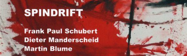 Frank Paul Schubert, Dieter Manderscheid, Martin Blume, Stefan Deistler, LOFT, Köln, Cologne, recorded