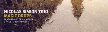 Nicolas Simion Trio Florian Weber Fausto Beccalossi – Magic Drops LOFT Köln Cologne Recorded Christian Heck
