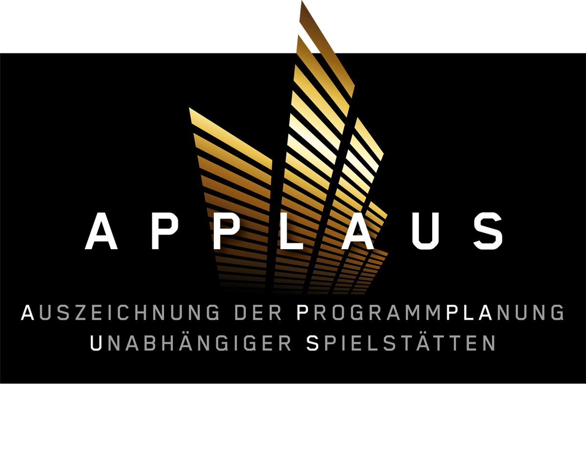 APPLAUS LOFT Auszeichnung der Programmplanung unabhängiger Spielstätten