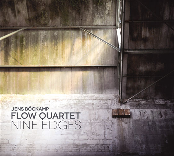 Jens Böckamp Flow Quartet, Nine Edges, Float Music 001, Jens Böckamp, Dierk Peters, Jan Schreiner, Dominik Mahnig, Christian Heck, Loft, Cologne, recorded, aufgenommen