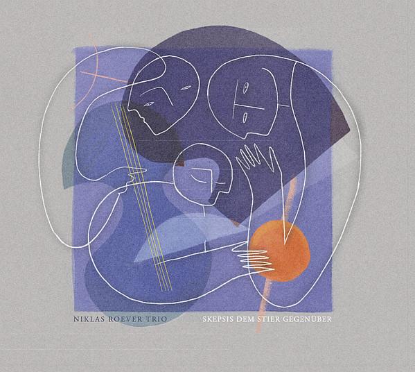 Niklas Roever Trio, Skepsis Dem Stier Gegenüber, Niklas Roever, Roger Kintopf, Simon Bräumer, recorded, aufgenommen, LOFT, Cologne, Köln, Christian Heck