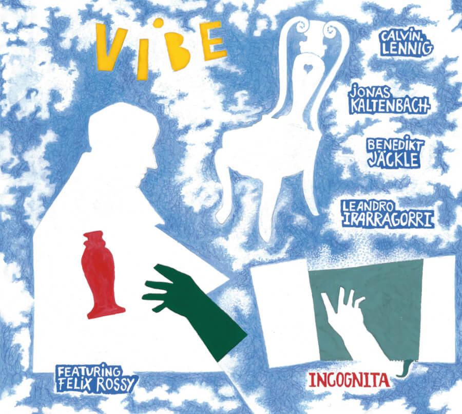 Vibe feat. Félix Rossy, Incognita, Klaeng-records, 052, Félix Rossy, Benedikt Jäckle, Leandro Irarragorri, Calvin Lennig, Jonas Kaltenbach, LOFT, Cologne, Köln, Stefan Deistler