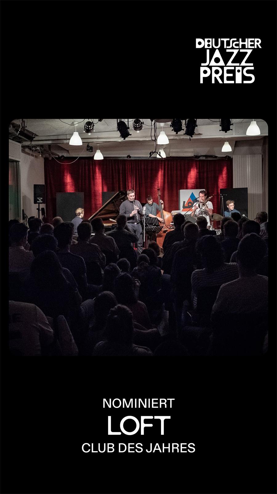 Deutscher Jazzpreis, Deutsche Jazzunion, LOFT, Club des Jahres, nomminiert