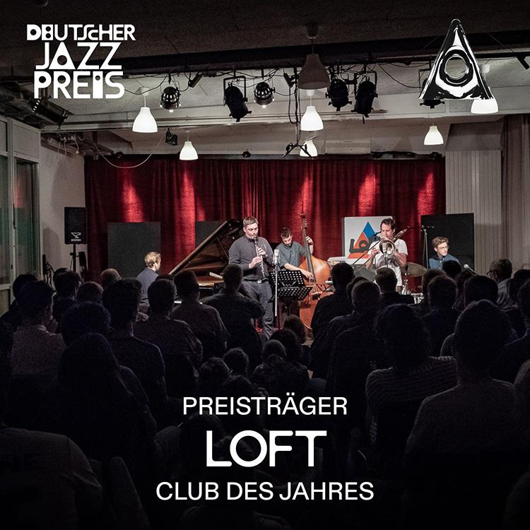 LOFT, Club des Jahres, Deutscher Jazzpreis, Deutsche Jazzunion