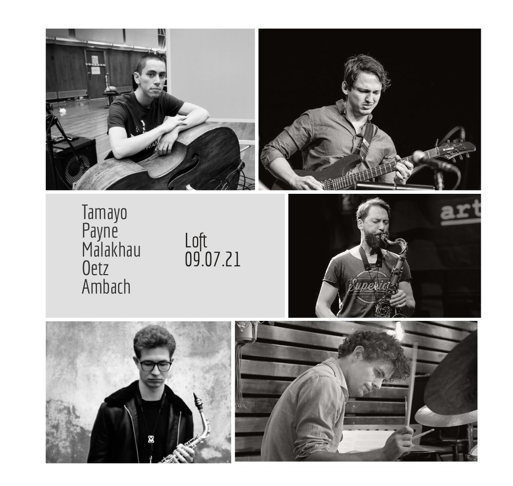 Alexej Malakhau, Daniel Tamayo, Sean Payne, Daniel Oetz, Felix Ambach, LOFT